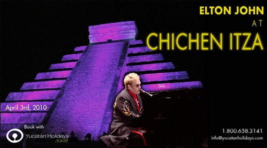 Elton John at Chichen Itza