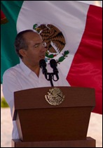 President Felipe Calderon, talking about Tres Rios and green initiatives.