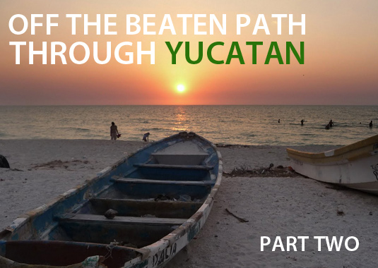 Off the beaten path yucatan
